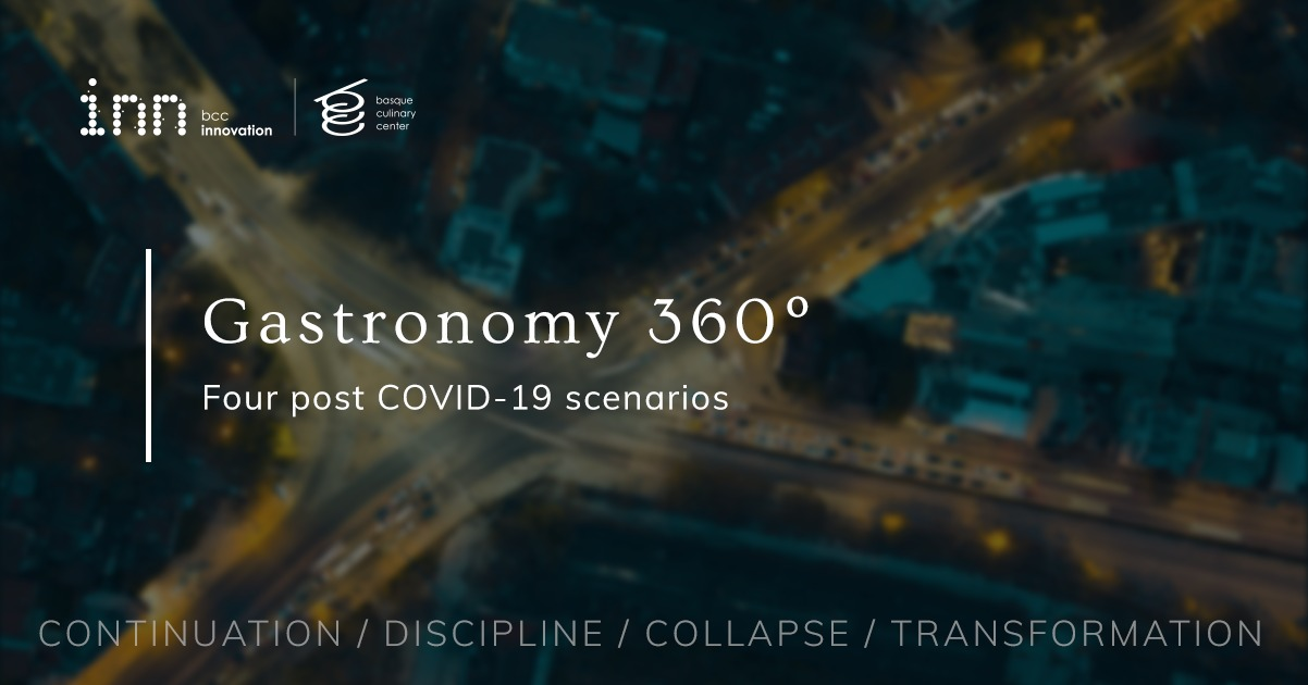 Gastronomy 360º: Four post COVID-19 scenarios